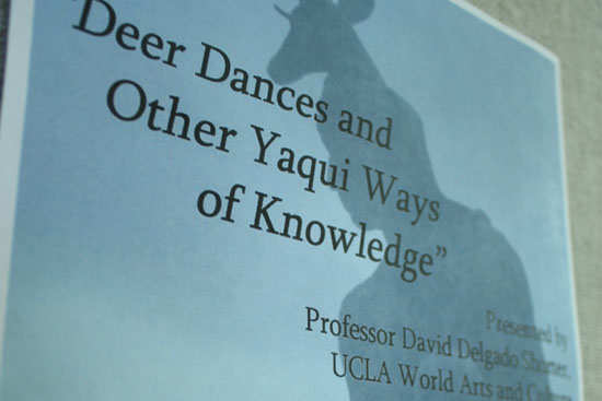 Deer Dances and Other Yaqui Ways of Knowledge (May 2, 2011)